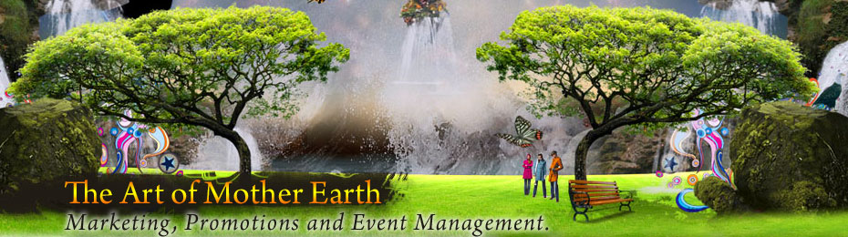 The Art Of Mother Earth – Marketing Services & Event Management
